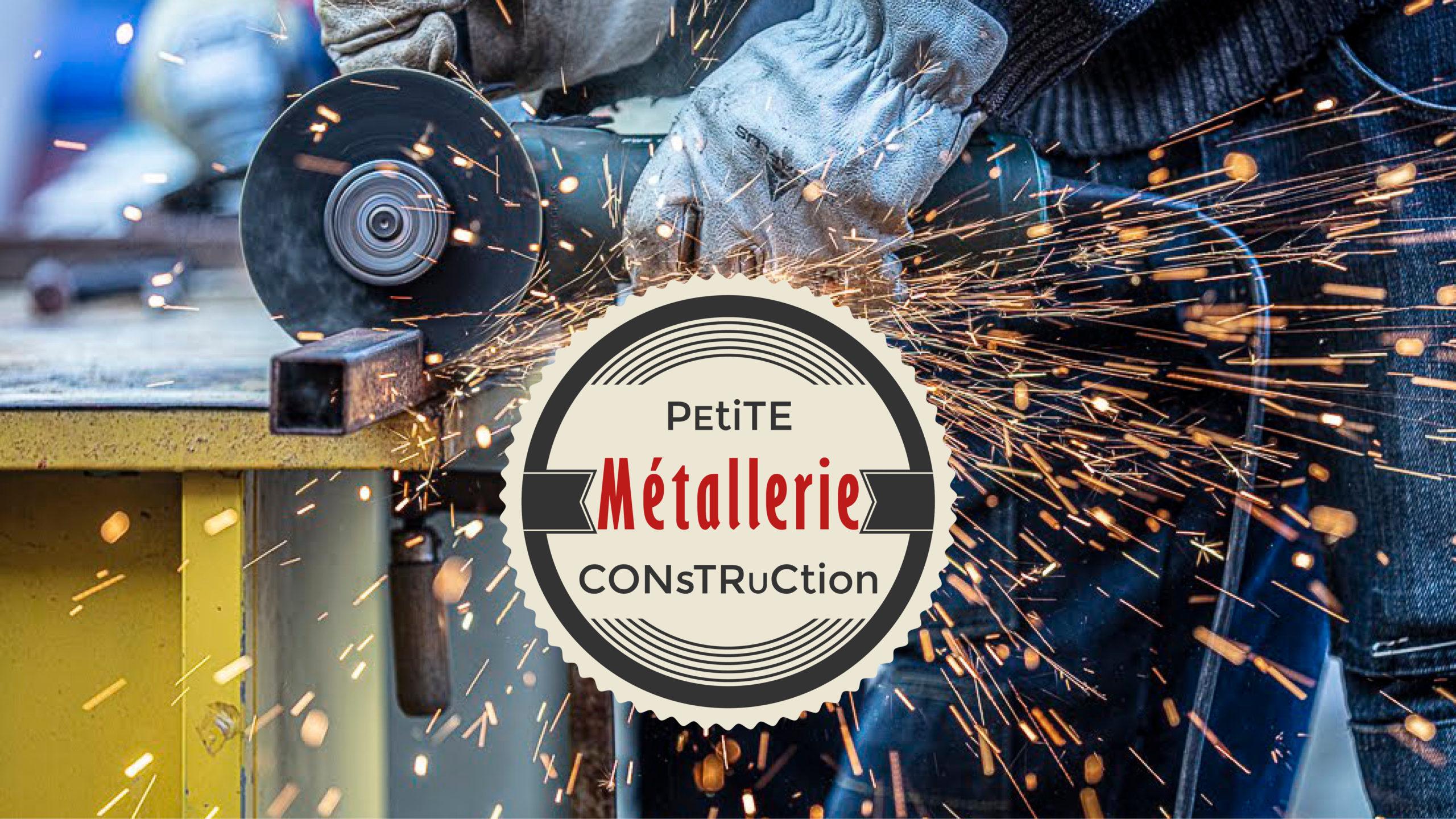 Stage Métallerie & Petites Constructions